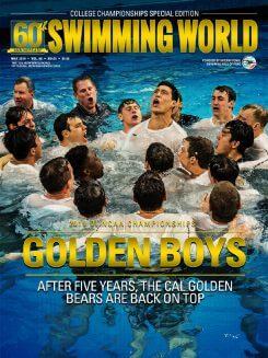 Swimming World May 2019 Cover Cal Golden Bears NCAA Division I Swimming and Diving Championships Stanford Austin Texas