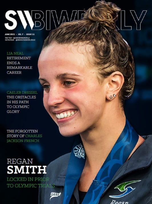 SW Biweekly 6-7-21 - Regan Smith - Locked In Prior To Olympic Trials - COVER