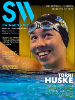Swimming World August 2021 - Torri Huske - Female High School Swimmer of the Year - COVER