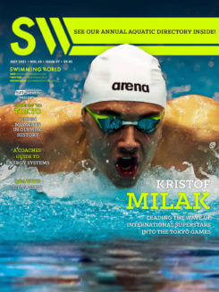 Swimming World July 2021 - Kristof Milak - Leading the Wave of International Superstars Into the Tokyo Games